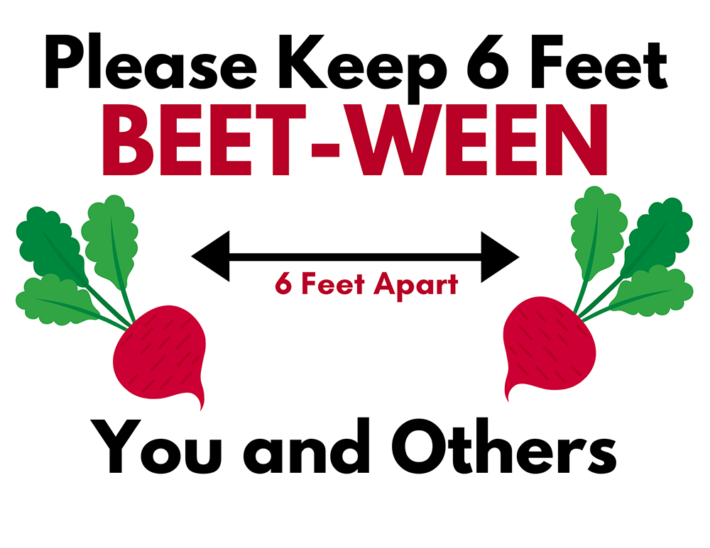 Please Keep 6 Feet Beet-Ween You and Others Graphic