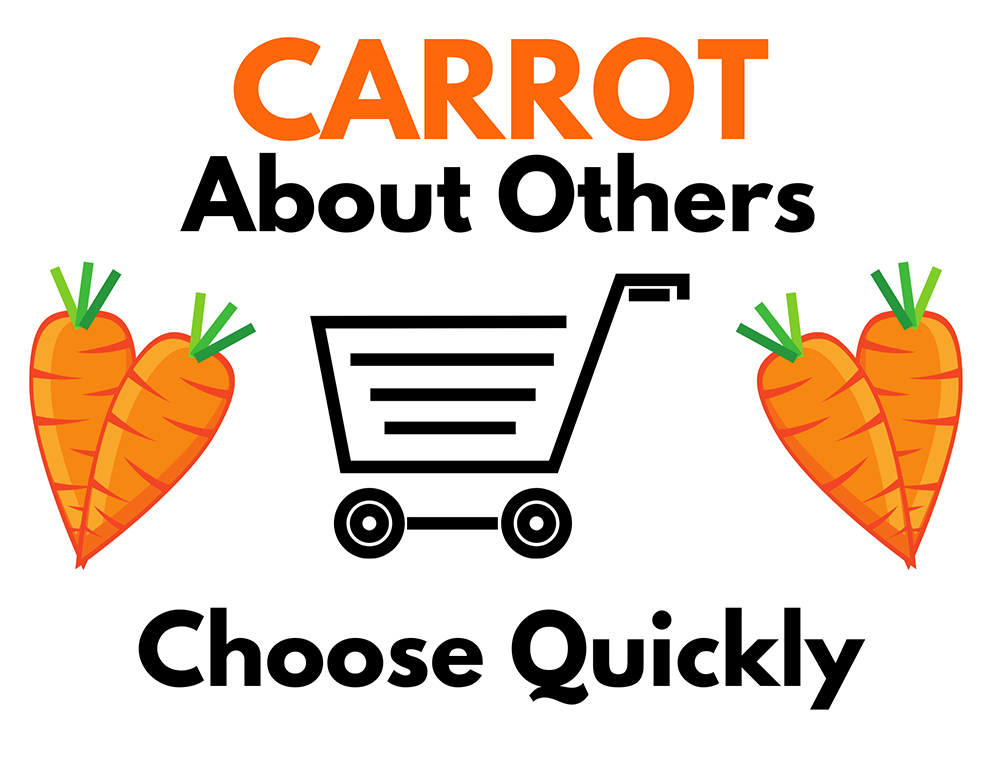 Carrot About Others Choose Quickly Graphic