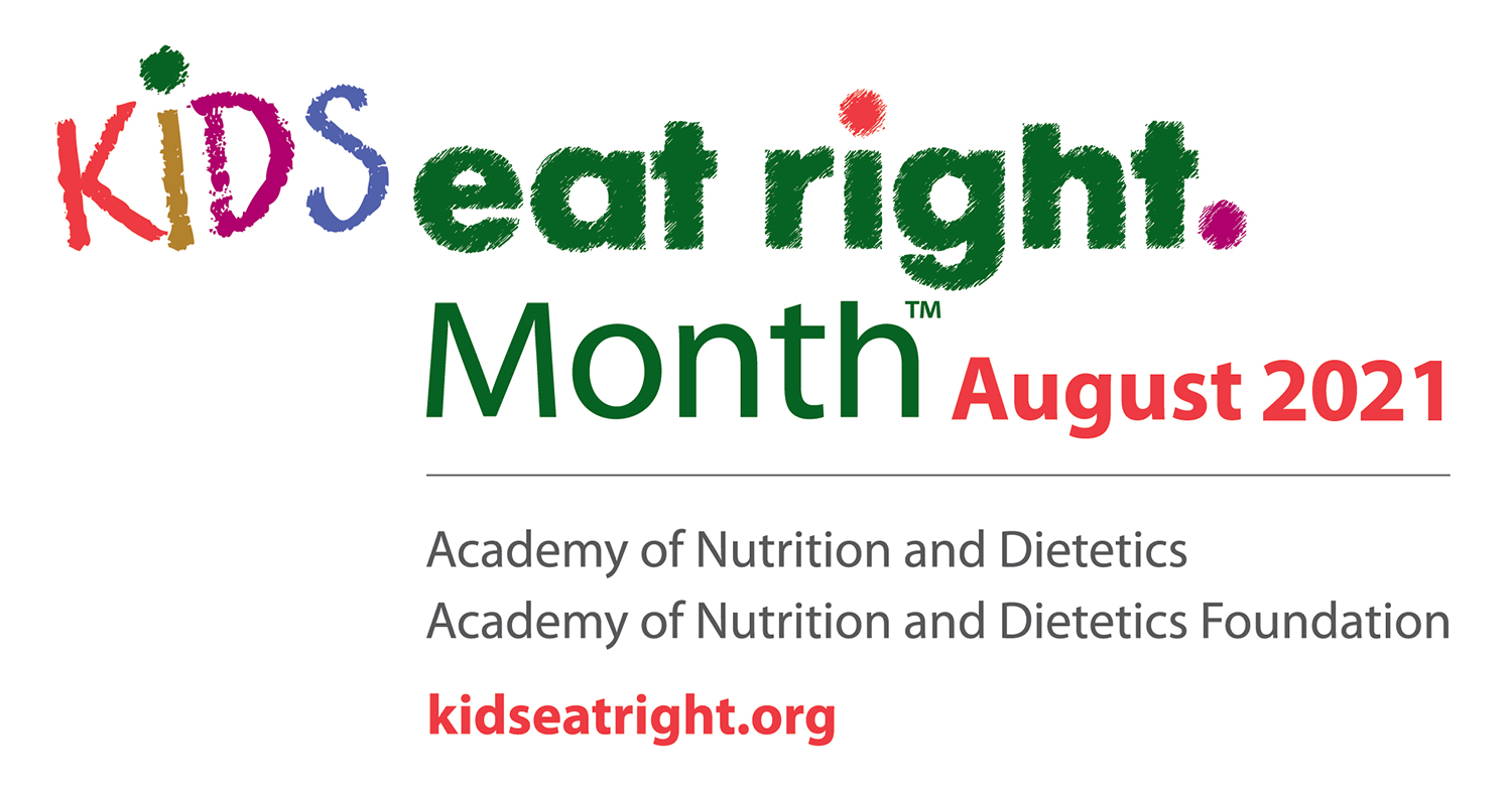 Kids Eat Right Month -  August 2021