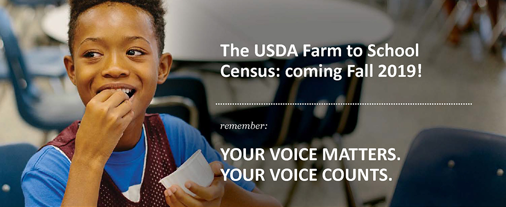 The USDA Farm to School Census: coming Fall 2019! Graphic