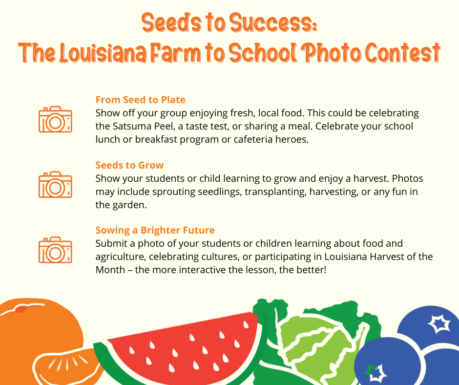 Seeds to Success: The Louisiana Farm to School Photo Contest