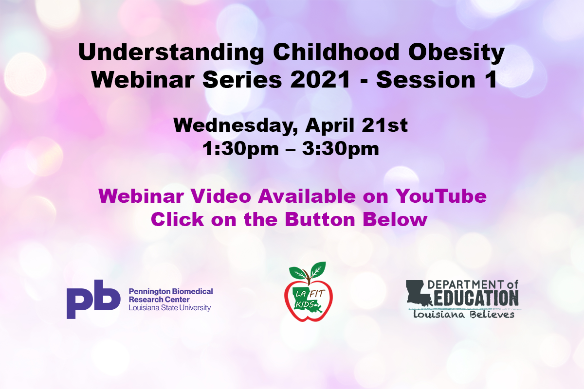 Understanding Childhood Obesity Webinar Series 2021 - Session 1 Video Graphic