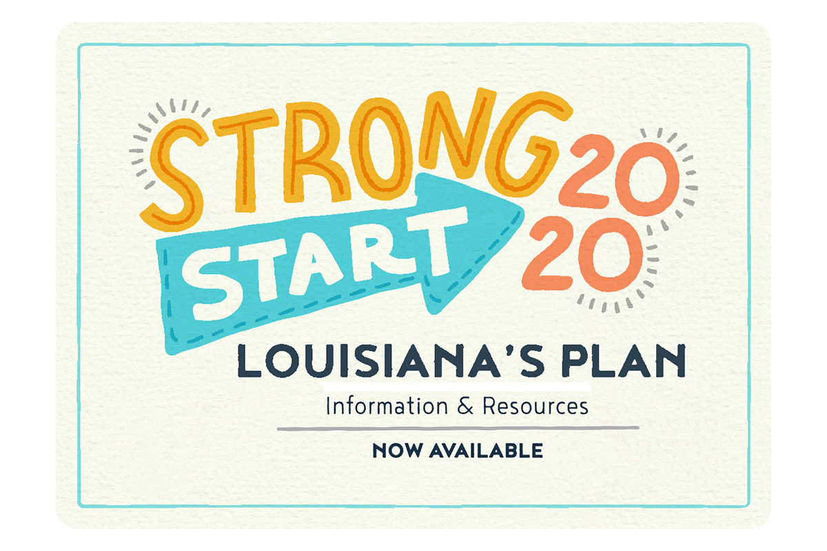 Strong Start 2020 Louisiana's Plan Graphic