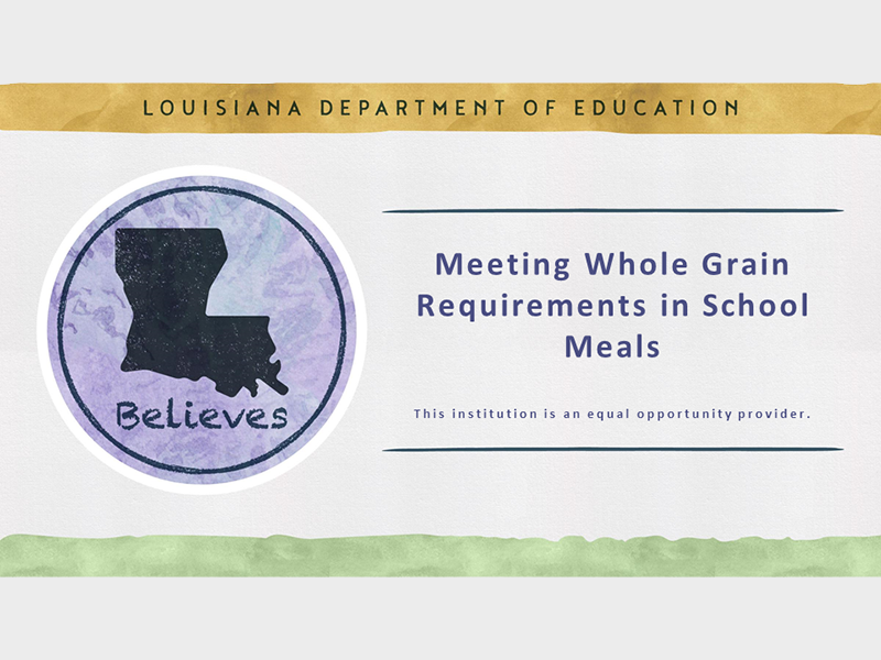 Meeting Whole Grain Requirements - September 30, 2021