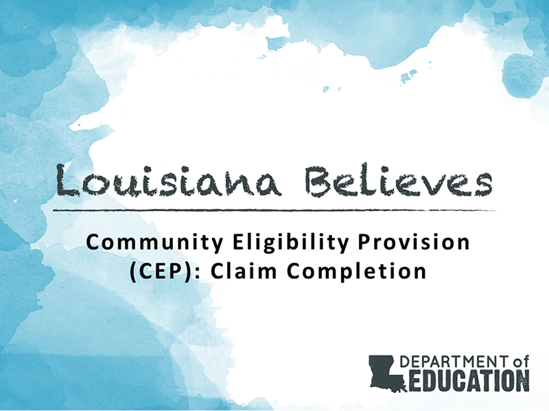 Community Eligibility Provision (CEP): Claim Completion