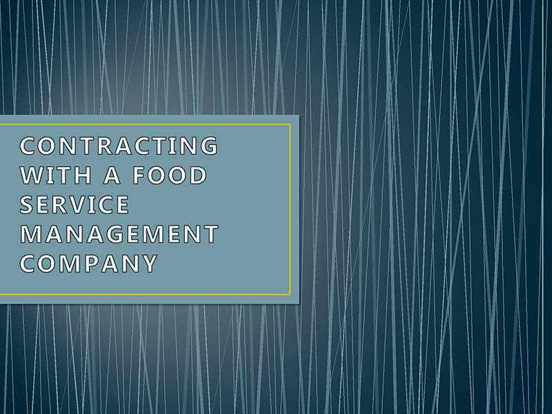 Contracting with a Food Service Management Company