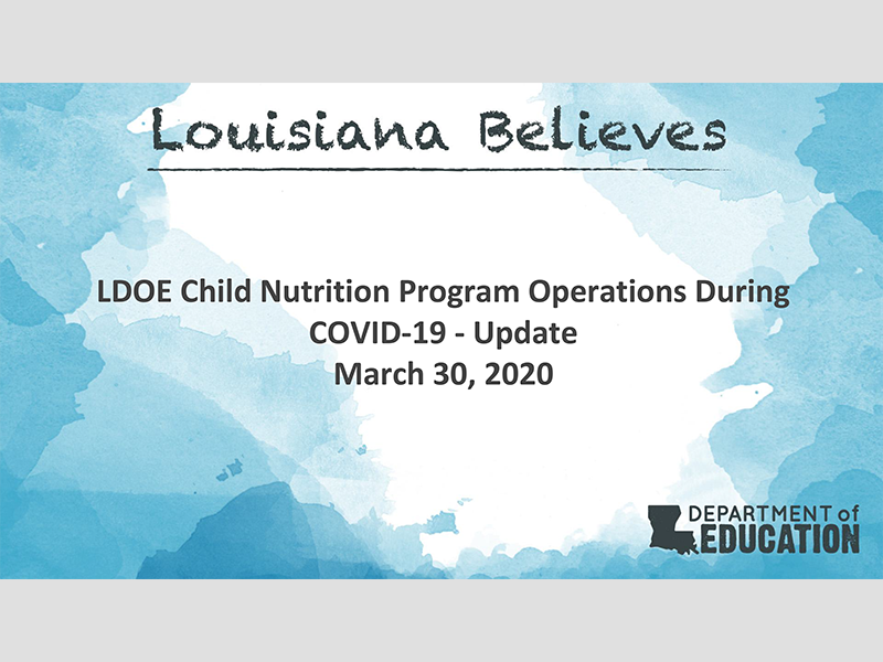LDOE Child Nutrition Program Operations During COVID-19 - Update