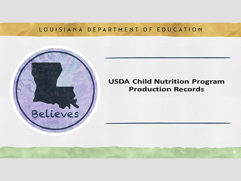 USDA Child Nutrition Production Records