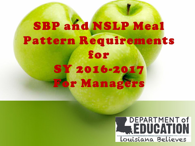 SBP and NSLP Meal Pattern Requirements for SY 2016-2017 for Managers