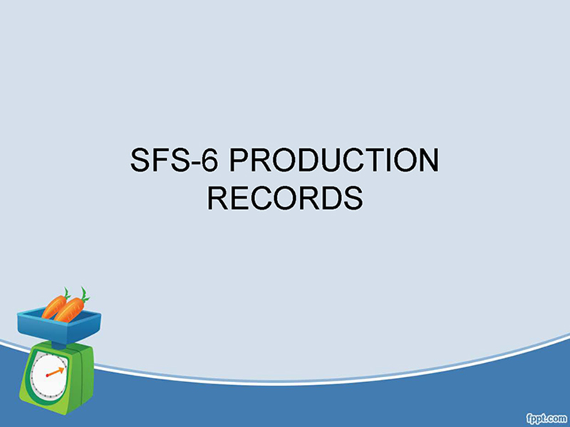 SF-6 Production Record Training