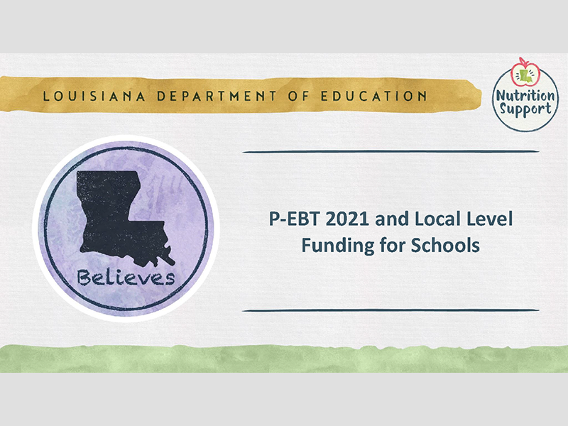 P-EBT 2021 and Local Level Funding for Schools