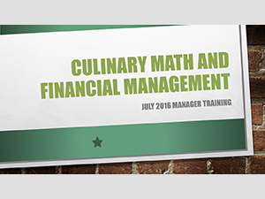 Culinary Math and Financial Management - Manager Training July 2016