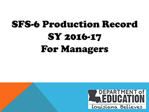 SFS-6 Production Record SY 2016-17 for Managers