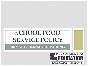 School Food Service Policy - Manager Training July 2016