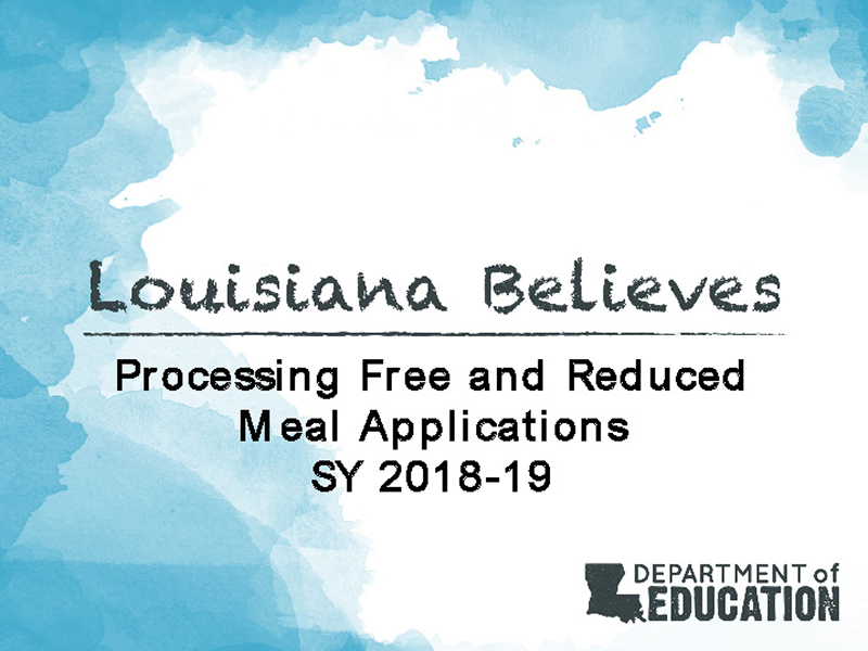 Processing Free and Reduced Meal Applications SY 2018-19 Slides