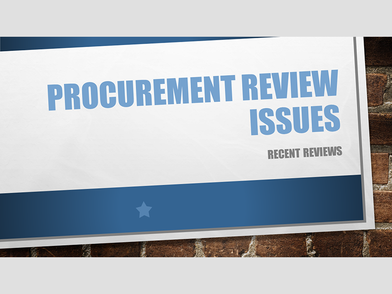 Procurement Review Issues - Recent Issues