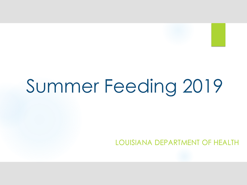 Summer Feeding 2019 - Louisiana Department of Health