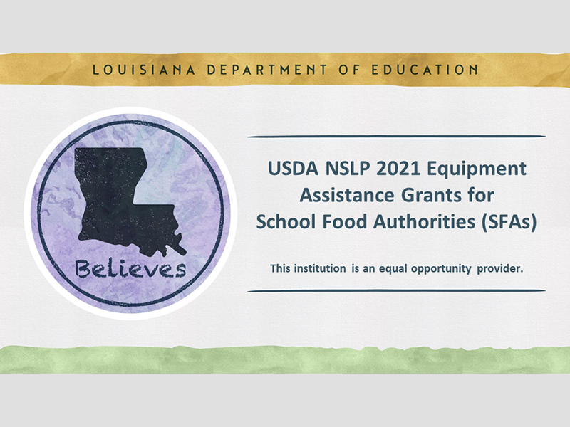 USDA NSLP 2021 Equipment Assistance Grants for School Food Authorities (SFAs) - September 28, 2021