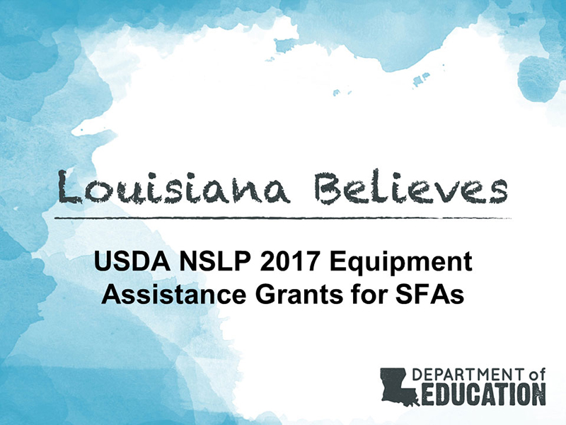 USDA NSLP 2017 Equipment Assistance Grants for SFAs