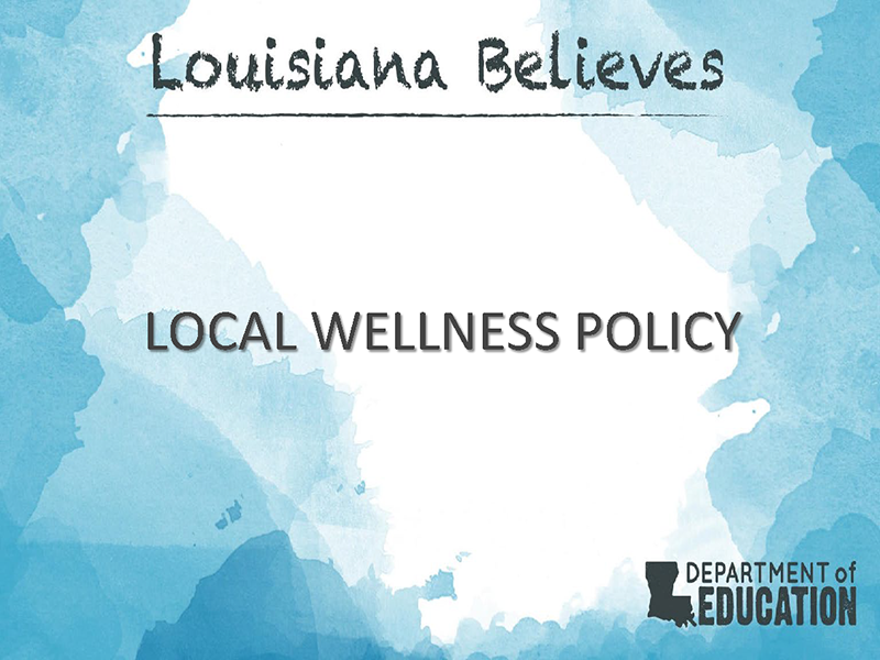 Local Wellness Policy